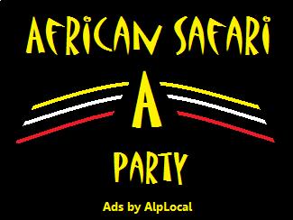 AlpLocal African Safari Party Mobile Ads