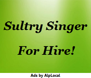 AlpLocal Sultry Singer Mobile Ads